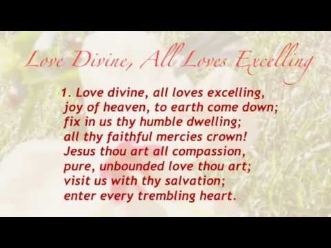 Love Divine, All Loves Excelling (United Methodist Hymnal #384)