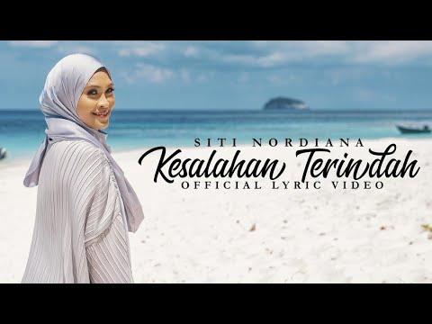 Kesalahan Terindah Siti Nordiana Official Lyric Video Youtube