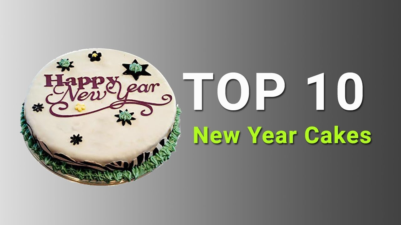 Top 10   Happy New Year Cake Designs 2018   YouTube