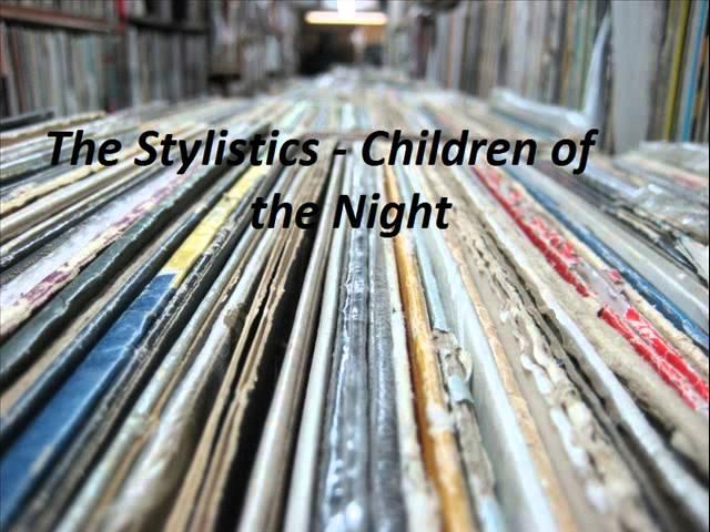 the-stylistics-children-of-the-night-tenwiesz