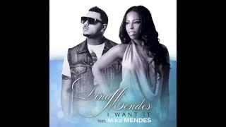 Dina Mendes feat Mika Mendes - I want it   (Kizomba 2013)