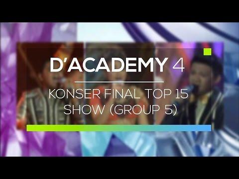 Highlight D'Academy 4 - Konser Final Top 15 Show (Group 5)