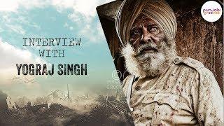yograj singh Interview About Movie Sajjan Singh...