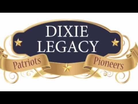 Dixie Legacy Theme Song