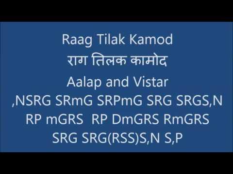 Tilak Kamod (राग तिलक कामोद) Aalap And Vistar Tutorial
