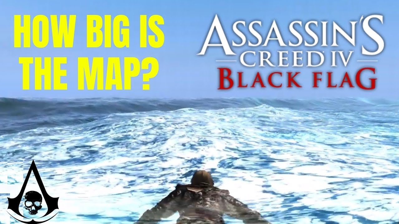 How Big Is The Map In Assassin S Creed Iv Black Flag Swim Across