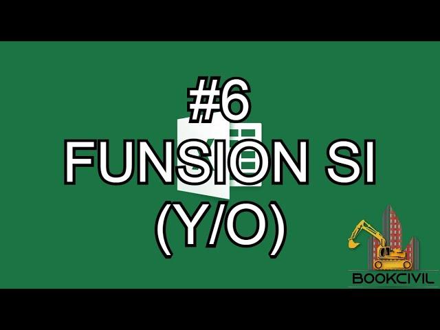 Curso de Excel - #6 Función SI (Y/O)