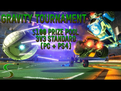 Gravity Tournament! - Shift Pro League - 3v3 Standard w/ $100 Prize Pool!