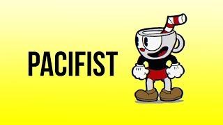 [Cuphead] Pacifist + Bonuses
