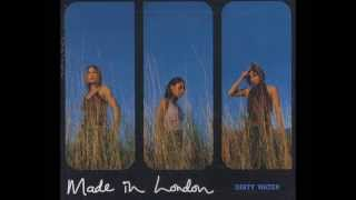 Made In London - Dirty Water