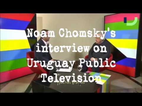 Noam Chomsky's interview on Uruguay Public Television (2017)