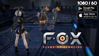 FOX Flame of Xenocide Gameplay Android - iOS (JP)