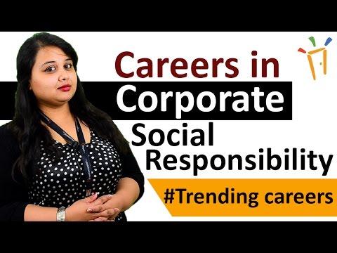 Careers in Corporate Social Responsibility – CSR, Eligibility, Salaries, Work Profiles