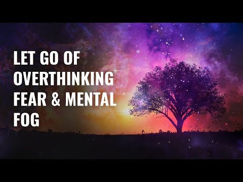 Let Go Of Overthinking, Fear & Mental Fog - Awaken Crystal Clear Intuition | 852hz Remove Self Doubt