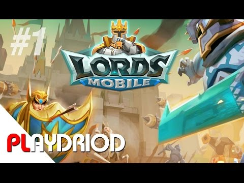 lords-mobile---gameplay-walkthrough-part-1---prologue-[android/ios-games]-full-hd