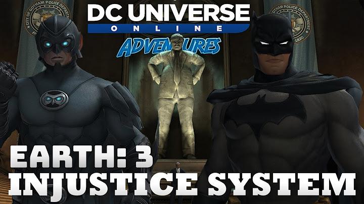 Dc Universe Online Adventures - Walkthrough - Earth 3 - Injustice System