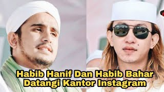 EKSKLUSIF HABIB BAHAR BIN SMITH DAN HABIB HANIF DI KANTOR INSTAGRAM