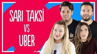 #1 Uber mi Sarı Taksi mi? - Danla Bilic, Tatlıcı, Hakkı Alkan 🚗🚖