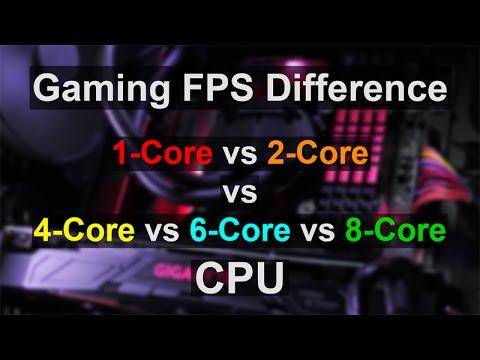 Gaming FPS Difference - Single-Core vs Dual-Core, Quad-Core, 6-Core, 8-Core CPU