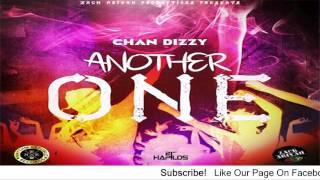 Chan Dizzy - Another One (Explicit) - August 2016