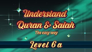 6a | Understand Quran and Salaah Easy Way | Al Fatiha - Part 03