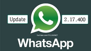 How to Update WhatsApp Messenger to Latest Version (2.17.400) in Android Smartphone