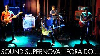 Fora do Caminho  - Sound Supernova - Ao vivo - A Autêntica - BH