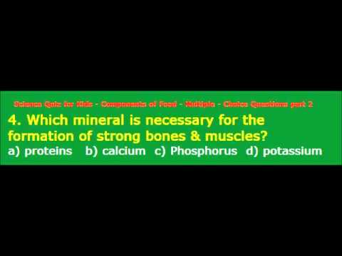 Science Quiz for Kids Components of Food Multiple Choice Questions part 2