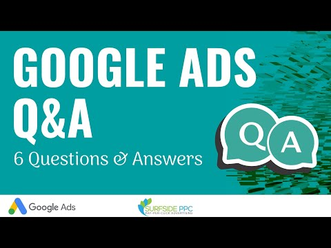 Google Ads Q&A
