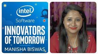 Manisha Biswas | Innovators of Tomorrow | Intel Software thumbnail