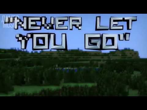 НИКОГДА НЕ ОТПУЩУ ТЕБЯNever Let You Go Minecraft Song