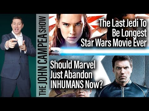 The Last Jedi To Be Longest Star Wars Film Ever - The John Campea Show