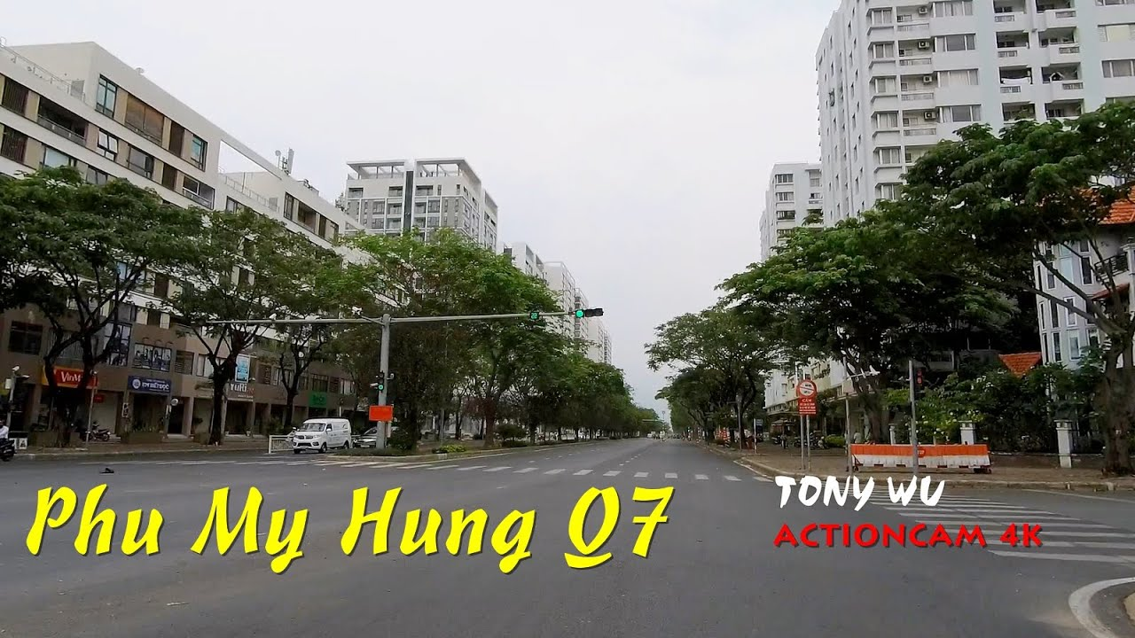 Phú Mỹ Hưng khu đô thị VĂN MINH, HIỆN ĐẠI, ĐÁNG SỐNG NHẤT SÀI GÒN (Actioncam)