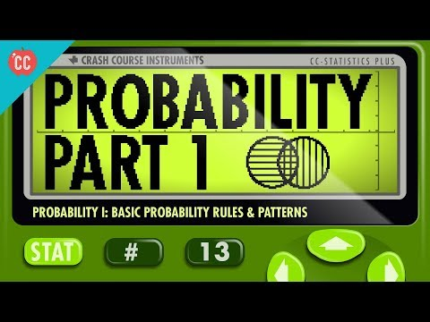 Probability Part 1: Rules and Patterns: Crash Course Statistics 13