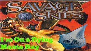 Savage Skies-part 2-I