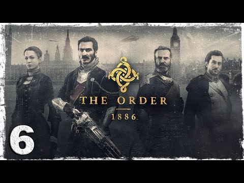 Смотреть прохождение игры [PS4] The Order: 1886. #6: Переполох на дирижабле.