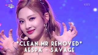 [Clean MR Removed][Live Vocal] Savage - aespa | [뮤직뱅크/Music …