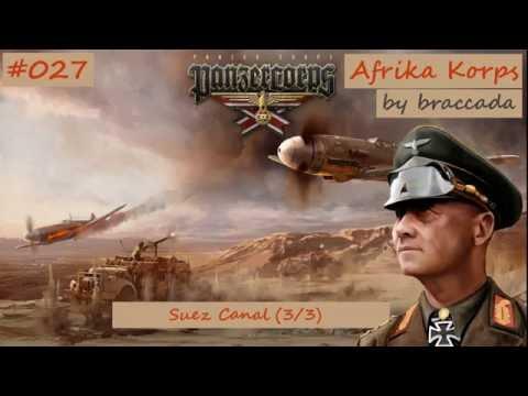 #27 | Panzer Corps | Afrika Korps - Suez Canal (3/3)