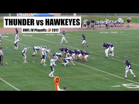 THUNDER vs. HAWKEYES | JV PLAYOFFS | OVFL 2017