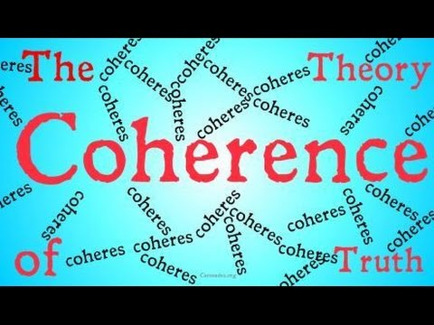 The Coherence Theory of Truth