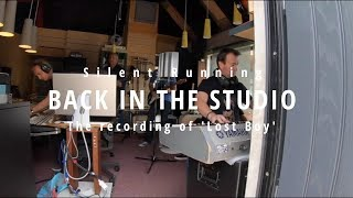 Silent Running - Back in the studio