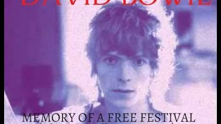 David Bowie - Memory Of A Free Festival (Alternate Album Version)