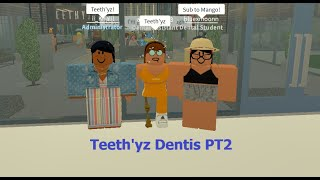 Mango meh | Teeth'yz dentist | ROBLOX