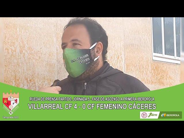Liga #RetoIberdrola 20/21. Jornada 5ª Fase de Ascenso. RdP: VILLARREAL CF - CF FEMENINO CÁCERES