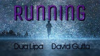 Dua Lipa × David Guetta - Running || New Song 2018