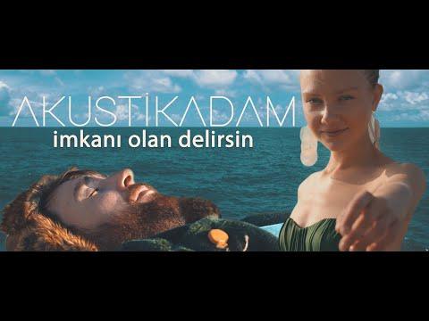 Akustikadam - İmkanı Olan Delirsin (Official Video)