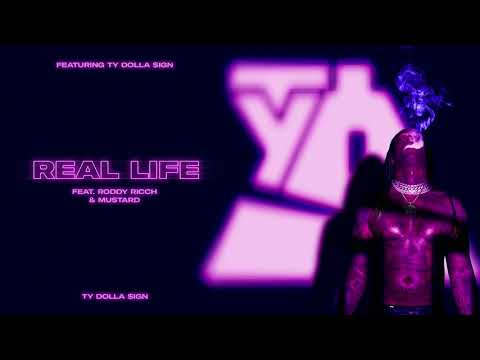 Ty Dolla $ign – Real Life (feat  Roddy Ricch & Mustard) [Official Audio]