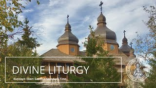Sunday Divine Liturgy (Oct 18)