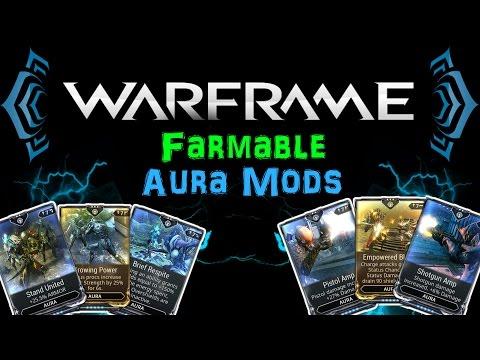 [TSG:U1] Warframe - Farmable Aura mods - Everything you have to know! [Apothic] | N00blShowtek