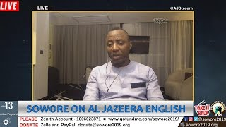 LIVE: Omoyele Sowore On Al Jazeera English #Sowore2019 #Nogoingback #AACParty